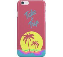 Take A Trip iPhone Case/Skin