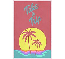 Take A Trip Photographic Print