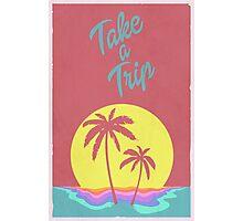 Take A Trip Photographic Print