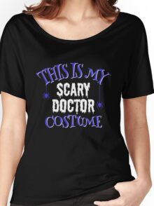 Scary Doctor Costume Women's Relaxed Fit T-Shirt