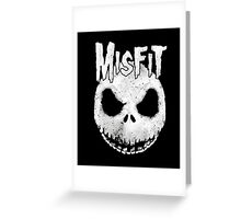 The Misfit  t shirt halloween Greeting Card