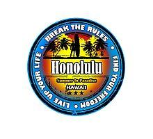 Honolulu, Hawaii Wonderful Life Photographic Print