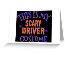 Scary Driver Costume Greeting Card