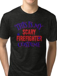 Scary Firefighter Costume Tri-blend T-Shirt