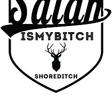Satan is my bitch by eastlondon