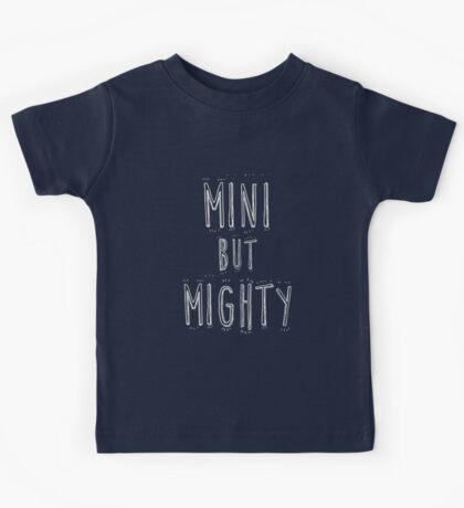 mini but mighty Kids Tee