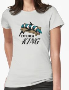 Eat Like a King (Light) Womens Fitted T-Shirt