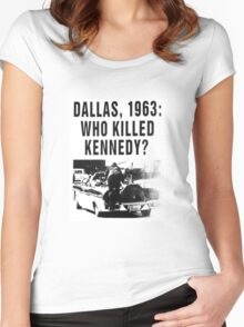 WHO KILLED KENNEDY? Women's Fitted Scoop T-Shirt