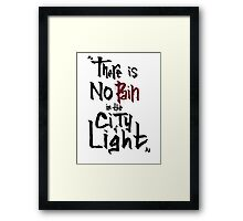 No pain in the city of light Framed Print