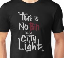 No pain in the city of light - White version Unisex T-Shirt