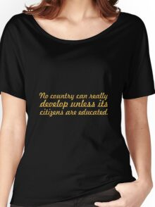 """No country can realy... """"Nelson Mandela"""" Inspirational Quote Women's Relaxed Fit T-Shirt"""
