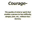Define Yourself- Courage by eeveemastermind