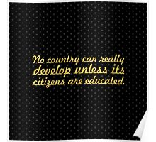 "No country can realy... ""Nelson Mandela"" Inspirational Quotes (Square) Poster"