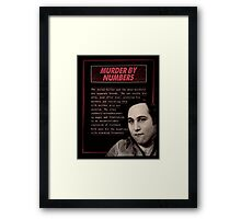 MURDER BY NUMBERS. Framed Print