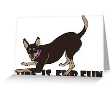 ONE IS FUR FUN Greeting Card