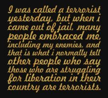 "I was called a terrorist... ""Nelson Mandela"" Inspirational Quote One Piece - Short Sleeve"