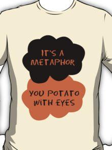 TFIOS/OITNB It's a metaphor you potato with eyes (orange and black) T-Shirt