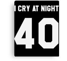 """I CRY AT NIGHT"" Canvas Print"