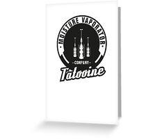 Tatooine Vaporator Company Greeting Card