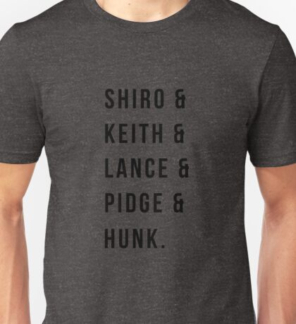 shiro & Keith & lance & pidge & hunk Unisex T-Shirt
