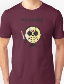 Mister Psycho Unisex T-Shirt