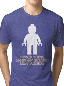 """I Find Your Lack of Bricks Disturbing"" by Customize My Minifig Tri-blend T-Shirt"