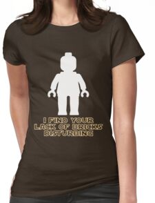 """I Find Your Lack of Bricks Disturbing"" by Customize My Minifig Womens Fitted T-Shirt"