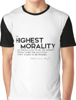 highest morality, highest wisdom - arthur conan doyle Graphic T-Shirt