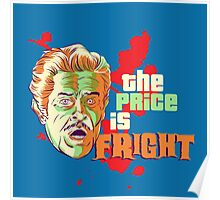 The Price is Fright Poster