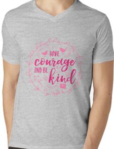 Have Courage and Be Kind Typography Raspberry Pink Mens V-Neck T-Shirt