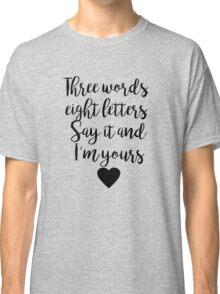 Gossip Girl - Three Words Classic T-Shirt