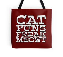 Cat puns freak meowt Tote Bag
