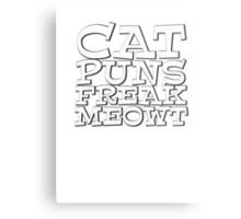 Cat puns freak meowt Metal Print