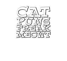 Cat puns freak meowt Photographic Print