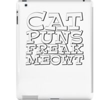 Cat puns freak meowt iPad Case/Skin