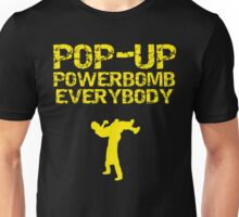 "Kevin Owens ""pop up powerbomb"" T - Shirt Unisex T-Shirt"