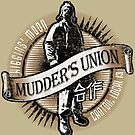 Mudder's Union, Local 13 by tonynichols