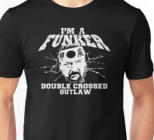 "ECW Terry Funk ""I'm a Funker T shirt"" White Unisex T-Shirt"