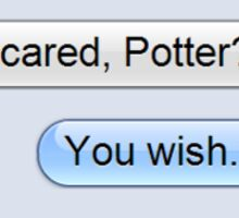 Scared, Potter? Harry Potter Draco Malfoy Text Sticker