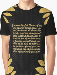 """Especially for those of us... """"Nelson Mandela"""" Inspirational Quote Graphic T-Shirt"""