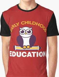 Early Childhood Education Graphic T-Shirt