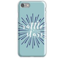 Rattle the Stars iPhone Case/Skin