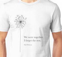 We were together Unisex T-Shirt