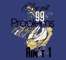Snitch Problems Unisex T-Shirt