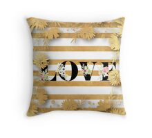 Gold,floral,stripes,white,black.LOVE.Typography,cool text,trendy,modern,girly,elegant,chic,contemporary art Throw Pillow