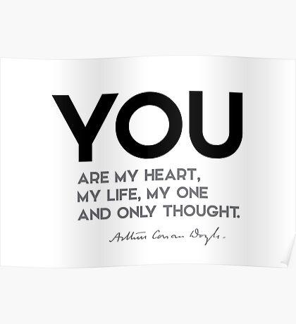 you are my heart, my life - arthur conan doyle Poster