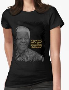 """A good head... """"Nelson Mandela"""" Inspirational Quote Womens Fitted T-Shirt"""