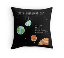 World Overshoot Day Throw Pillow