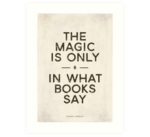 "Ray Bradbury's Fahrenheit 451 ""Magic"" - Literary quote, bookish gift, book lover Art Print"