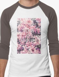 Let Me Be A Wildflower Men's Baseball ¾ T-Shirt